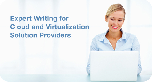 Cloud and Virtualization Writing Samples
